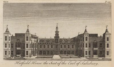 Хатфилд-Хаус, поместье графов Солсбери - один из лучших образцов архитектуры якобинской эпохи (из A New Display Of The Beauties Of England... Лондон. 1776 год. Том 1. Лист 140)