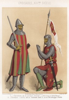 Рыцарское вооружение эпохи первого Крестовый похода (слева); рыцарь в 1295 году (из Les arts somptuaires... Париж. 1858 год)