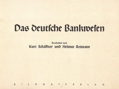 Титульный лист брошюры Das Deutche Bankwesen - краткой истории мировой финансовой системы и немецкого банковского дела в 30 картинках, изложенной нацистскими художниками. Эссен, 1938