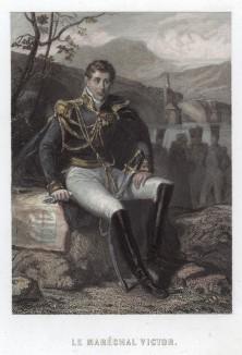 Клод-Виктор Перрен (1766—1841) — сын нотариуса, солдат с 15 лет, герой итальянской кампании, посол в Дании, маршал Франции (1807), герцог де Беллуно (1808) и участник русской кампании 1812 г. При Бурбонах пэр Франции (1815) и военный министр (1821)