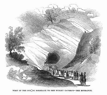 Генрих, герцог Бордоский (1820 -- 1883 гг.), претендент на французский престол как Генрих V, посещает пещеру, образовавшуюся в старых карьерах известняка в городе Дадли во время визита в Великобританию (The Illustrated London News №88 от 06/01/1844 г.)