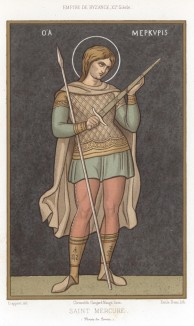 Меркурий Кесарийский -- христианский святой. Согласно житию, Меркурий был скифом, состоял на службе в римской армии. Участвовал в походе императора Деция против готов (из Les arts somptuaires... Париж. 1858 год)