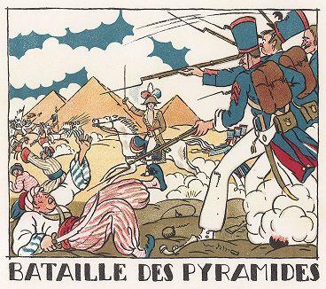 Битва у пирамид в июле 1798 года. Pictorial History of Napoleon by Andre Collot, 1930.