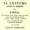 Джулио Феррарио. Costume antico e moderno...